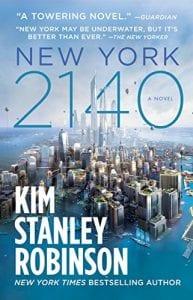New York 2140 by Kim Stanley Robinson