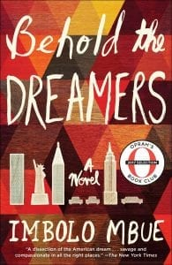 Behold the Dreamers: A Novel by Imbolo Mbue - book cover