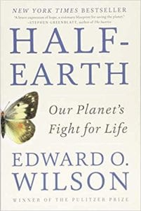Half-Earth: Our Planet's Fight for Life by E.O. Wilson - book cover