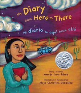 Cover of Amada Irma Perez's children's book My Diary from Here to There