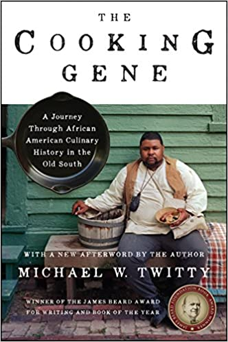 The Cooking Gene by Michael W. Twitty front cover