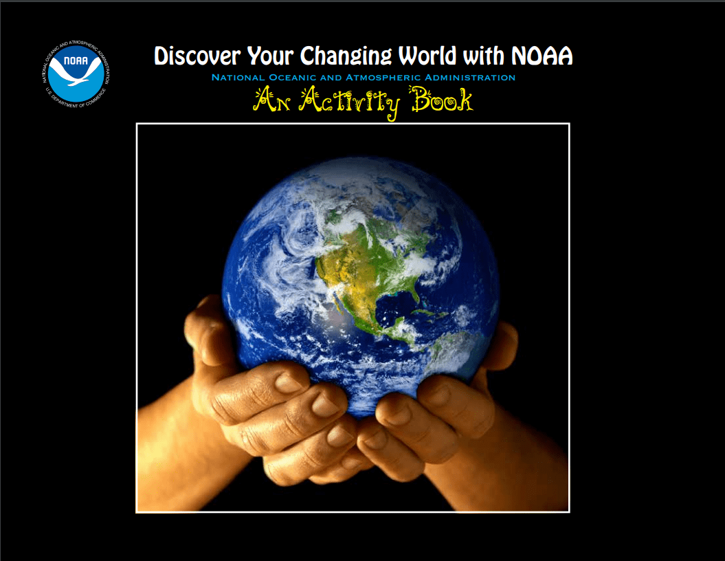 Discover Your Changing World with NOAA activity book cover shows a pair of hands holding a globe